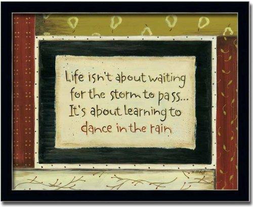 Amazon.com: Dance In The Rain Poem Gift Sign Wall Art Print Framed ...