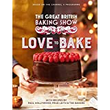 The Great British Baking Show: Love to Bake