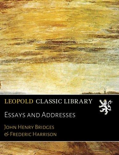 Essays and Addresses ebook
