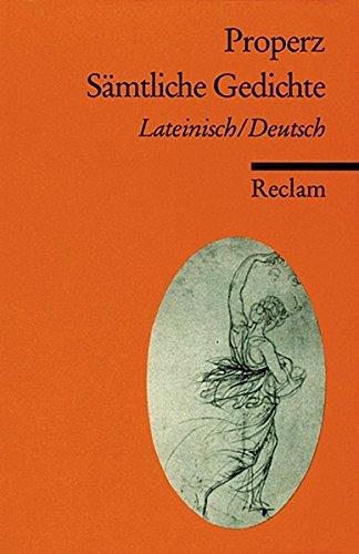 Sämtliche Gedichte: Lateinisch / Deutsch (Reclams Universal-Bibliothek)