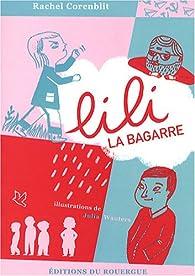 Lili la bagarre par Rachel Corenblit