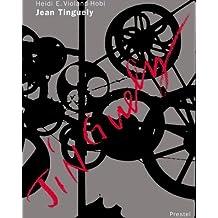 Jean Tinguely (Art & Design) by Heide E. Violand-Hobi (1997-08-04)