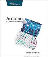 Arduino: A Quick Start Guide Front Cover
