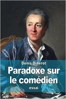 Paradoxe Sur Le Comédien por Denis Diderot