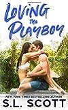 Loving the Playboy (Playboy in Paradise)
