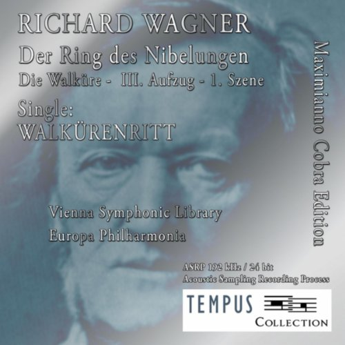 (Richard Wagner: The Valkyrie, WWV 86B: The Ride of the Valkyries)