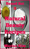 Boxed Set 3 Natural Beauty Recipes review
