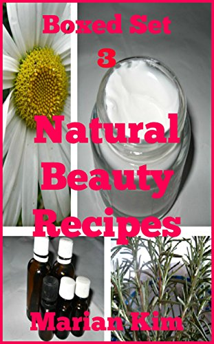 - Boxed Set 3 Natural Beauty Recipes