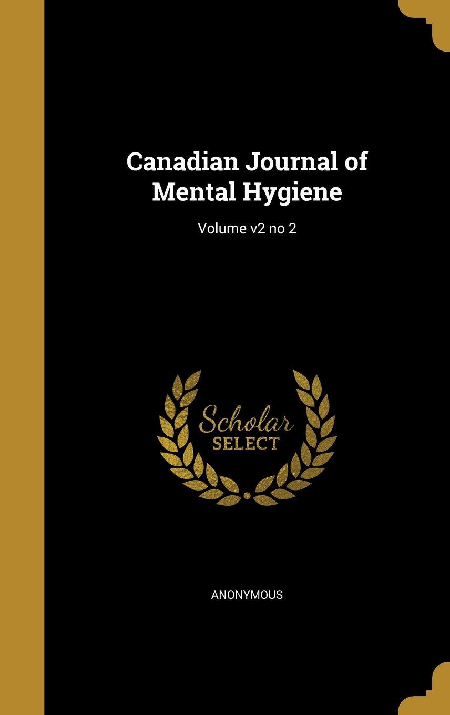 Download Canadian Journal of Mental Hygiene; Volume V2 No 2 pdf