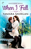 When I Fall (Montgomery Manor Book 2)