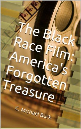 The Black Race Film: America's Forgotten - Photography Burk