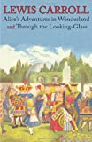 Image of Alice's Adventures in Wonderland and Through the Looking-Glass (Illustrated Facsimile of the Original Editions) (Engage Books)