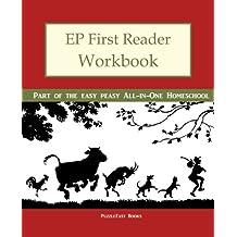 EP First Reader Workbook: Part of the Easy Peasy All-in-One Homeschool (EP Reader Workbook) (Volume 1)
