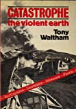 Catastrophe, Tony Waltham and Random House Value Publishing Staff, 0517532093
