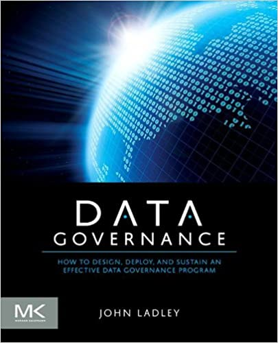 Amazon com: Data Governance: How to Design, Deploy and Sustain an