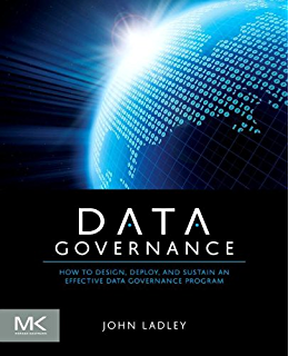 The chief data officer handbook for data governance sunil soares data governance how to design deploy and sustain an effective data governance program fandeluxe Choice Image