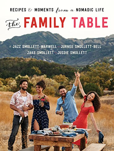 [D.O.W.N.L.O.A.D] The Family Table: Recipes and Moments from a Nomadic Life<br />P.D.F