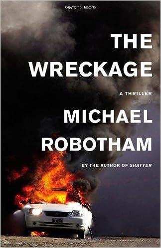 Amazon The Wreckage A Thriller 9780316126403 Michael Robotham Books