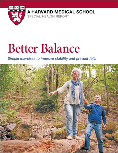Better Balance: Simple exercises to improve stability and prevent falls