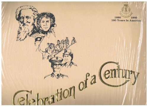(CELEBRATION OF A CENTURY - (1880-1980) 100 Years in America- Excerpts from The Salvation Army Southern California Celebration of a Century - Los Angeles Music Center)