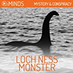 The Loch Ness Monster: Mystery & Conspiracy    iMinds