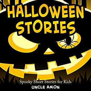 Halloween Stories: Spooky Short Stories for Kids Audiobook