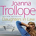 Daughters-in-Law Audiobook by Joanna Trollope Narrated by Julia Franklin