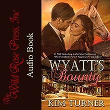 Wyatt's Bounty: The McCades of Cheyenne, Book 2 Audiobook by Kim Turner Narrated by Dawson McBride