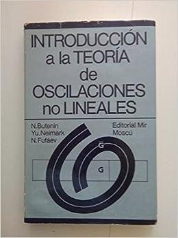 Introducción a la teoria de oscilaciones no lineales