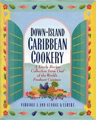 Down-Island Caribbean Cookery