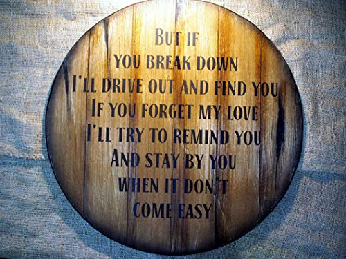 (Song Lyrics or the text of your choice painted on a handmade sign inspired by aged whiskey barrel tops| Personalized Gift| Rustic wall decor| Custom wall hanging Home Bar, Man Cave, Living room décor)