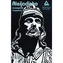 Aleijadinho - Iconografia Maçonica (Portuguese Edition)