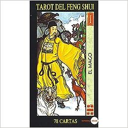 Tarot DEL Feng Shui (Libro y 78 Cartas): E.Solar ...