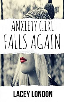 Anxiety Girl Falls Again (Sadie Valentine - Book 2) Book Pdf
