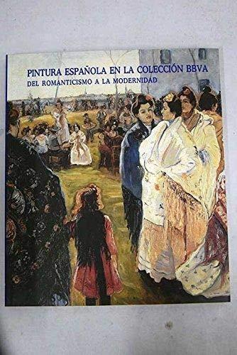 Pintura española en la coleccion bbva: del romanticismo a la modernidad: Amazon.es: Baron, Javier, Perez Sanchez, Alfo: Libros