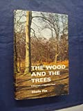 img - for The Wood And The Trees by Sheila Pim book / textbook / text book