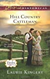 Hill Country Cattleman, Laurie Kingery, 0373829655
