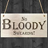 Red Ocean No Bloody Swearing Novelty Wooden Hanging Plaque Gift Sign by Red Ocean