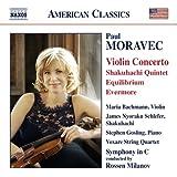 Moravec: Violin Concerto - Shakuhachi Quintet - Equilibrium - Evermore