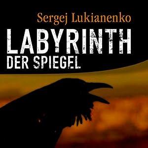 Labyrinth der Spiegel Hörbuch