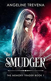 The Smudger (The Memory Trader Book 1) by [Trevena, Angeline]