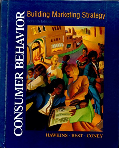 Consumer Behavior: Building Marketing Strategy (Irwin/Mcgraw-Hill Series in Marketing)