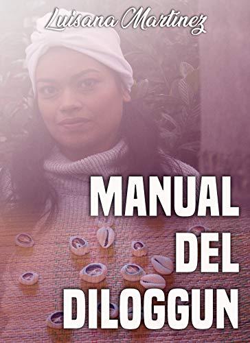Manual del Diloggun (Spanish Edition) by [Martinez, Luisana]