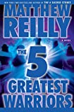 The Five Greatest Warriors: A Novel (Jack West, Jr. Book 3)