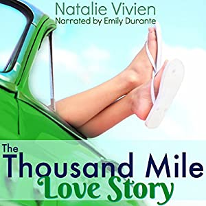 The Thousand Mile Love Story Audiobook