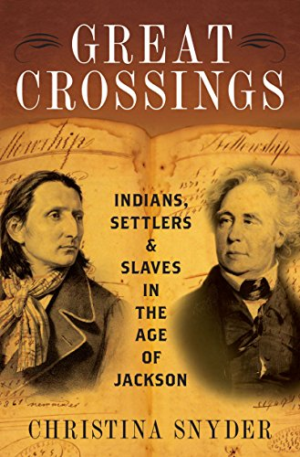 Great Crossings: Indians, Settlers, and Slaves in the Age of Jackson