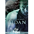 The Awakening: Aidan