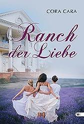 Cora Cara - Ranch der Liebe
