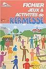 Fichier jeux et activites de kermesse par Francas
