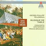 Telemann: Musique de Table - Frans Bruggen conducts